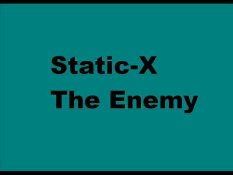 Static-X the enemy