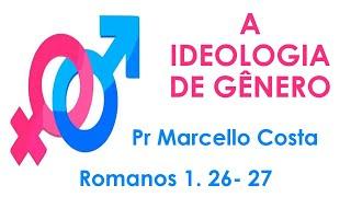 EBD - 17-01-2021 - IPLINDEIA  {A IDEOLOGIA DE GÊNERO - ROMANOS 1.26,27}