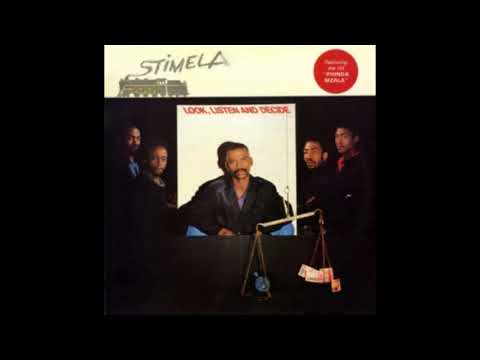 Stimela – Look, Listen And Decide [1986] (Gallo – HUL 40109)