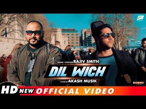 Dil Wich | Rajiv Smith | Ankur Masih | Akash Musik (Official Video) New Masihi Song 2019