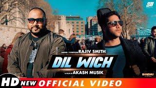 Dil Wich   Rajiv Smith   Ankur Masih   Akash Musik (Official Video) New Masihi Song 2019
