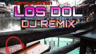 DJ LOS DOL - Denny Caknan (REMIX) FRMX Music