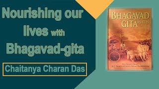 Nourishing our lives with Bhagavad-gita (Chaitanya Charan in UK) thumbnail