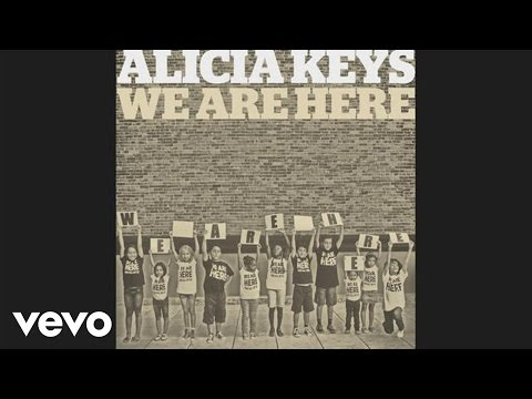 Alicia Keys - We Are Here (Audio)