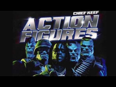 """CHIEF KEEF """"Action Figures"""" (OFFICIAL AUDIO)"""