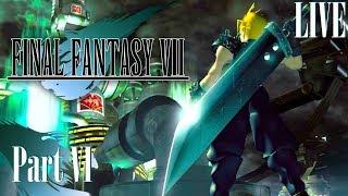 Final Fantasy VII - Part 6 [Blind Playthrough]