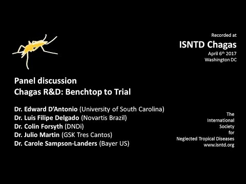 Panel discussion: Chagas disease R&D - From Benchtop to Trials