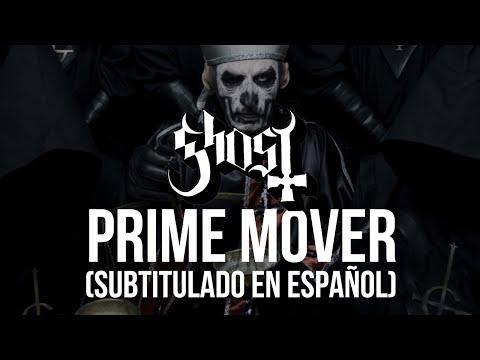 Ghost - Prime Mover (Subtitulado en Español)