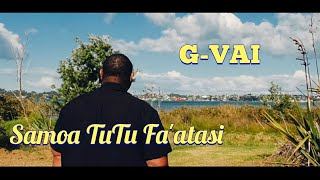 "New Samoan Song 2020. G-Vai 🇼🇸🙏❤"" SAMOA Tutū Fa'atasi"" - (Official Music Video 2020)"