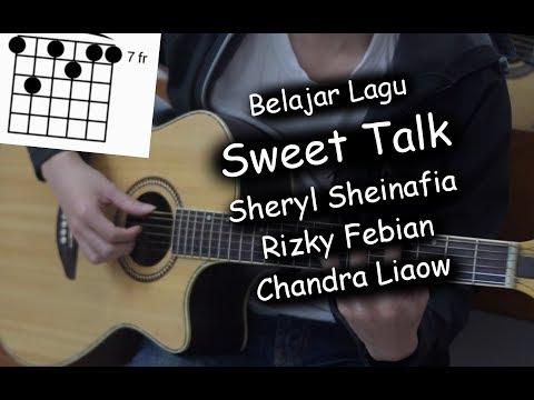 Belajar Gitar (Sweet Talk - Sheryl Sheinafia & Rizky Febian Feat. Chandra Liow)
