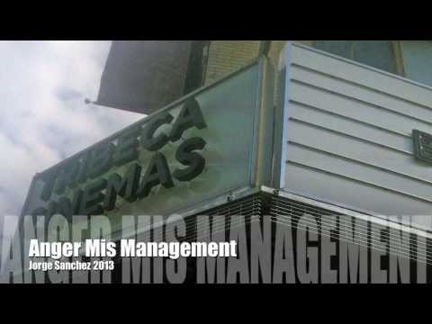 10th Annual Big Apple Film Festival: Anger Mis Management