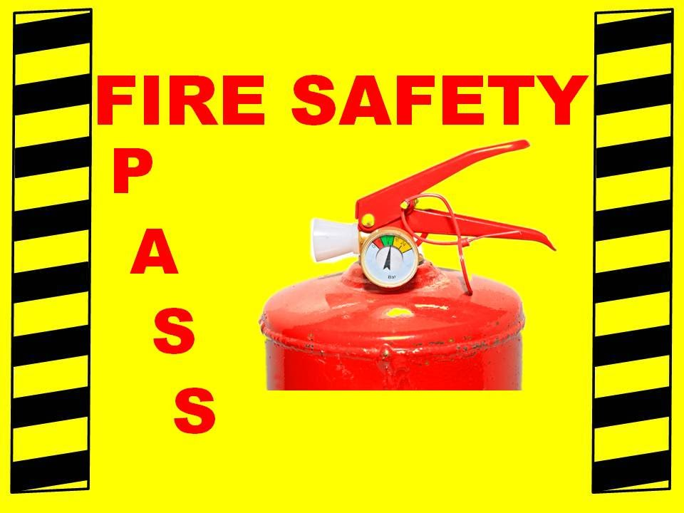 Fire Extinguisher Training Pass Fire Safety Training Video Youtube