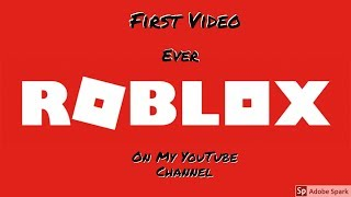 Yo Guy's This Is My First Vid Ever So Hope You Enjoy (Roblox GamePlay)