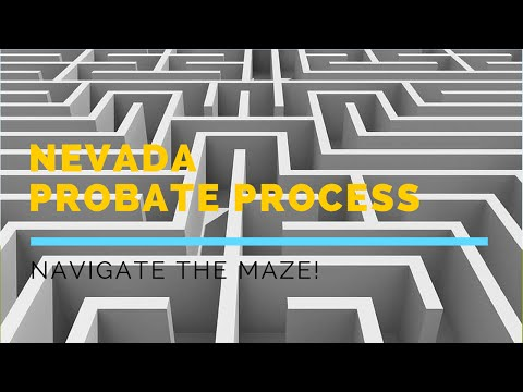 Navigating the Nevada Probate Process