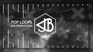 BEST DJ MUSIC - POP LOOPS [BY AJB PRODUCTION]