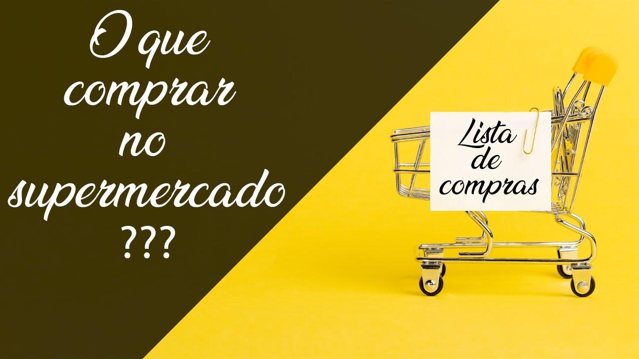 Você sabe o que comprar quando vai ao supermercado?