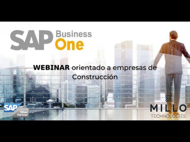 Webinar SAP Business One orientado para empresas de Construcción.