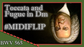 j s bach toccata and fugue in dm bwv 565 midiflip