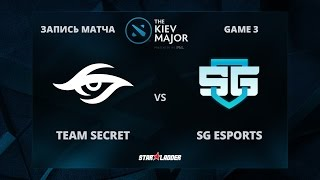 Team Secret vs SG eSports, Game 3, The Kiev Major Play-Off 1/8