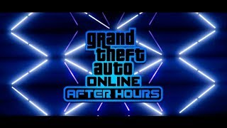 GTA Online After Hours DLC Official Trailer - Release Date Confirmed & MORE (GTA 5 Nightclub Update)