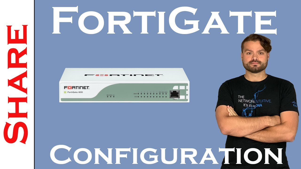 Basic FortiGate Configuration On FortiOS 5 4 x