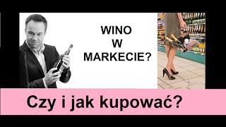 Czy i jak kupować wina w Biedronce i Lidlu? | 4Senses.TV