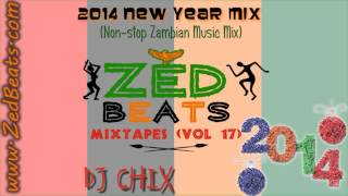 ZedBeats Mixtapes (Vol. 17) - 2014 New Year Mix (Non-Stop Zambian Music Mix)