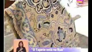 Reportagem - O Tapete está na Rua - Praça da Alegria