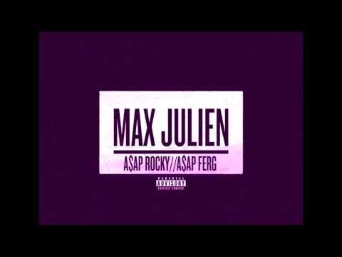 A$AP Rocky – Max Julien Feat A$AP Ferg (SLOWED DOWN)