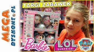 Targi zabawek 2019  Toy Story 4 & Barbie & Psi Patrol & LOL Surprise  Hurtownia zabawek