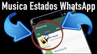 Truco Poner Música en los Estados de WhatsApp!! Android e iOS