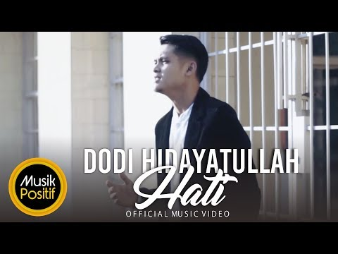 Dodi Hidayatullah - Hati (Official Music Video)
