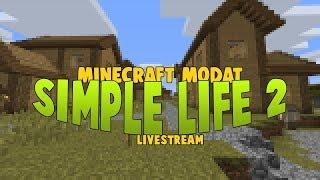 SimpleLife 2 - LIVESTREAM | Minecraft Modat 2017 Video