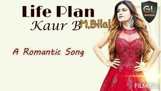 Life plan kaur b song///////