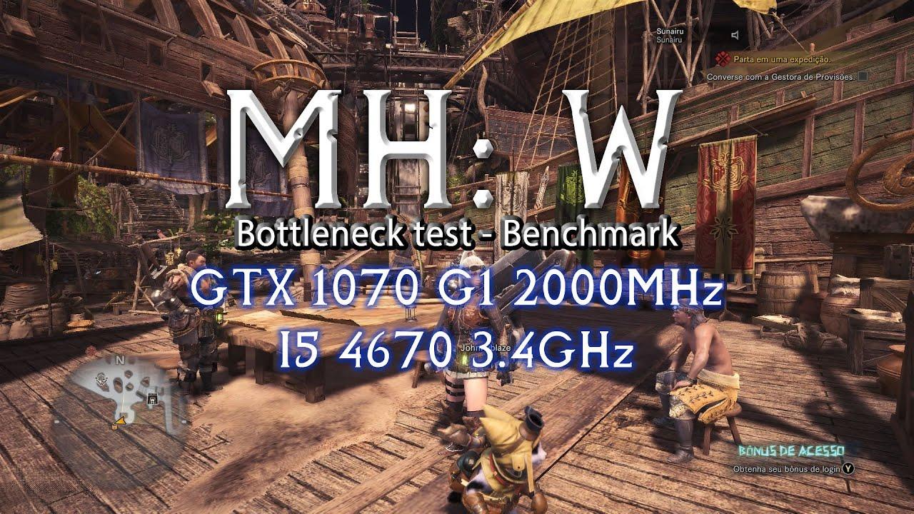 Monster Hunter World | GTX 1070 | i5-4670 | Bottleneck test, smooth