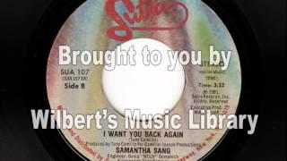 I WANT YOU BACK AGAIN - Samantha Sang