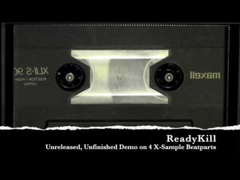 unreleased and unfinished Readykill Demo with awesome hookline
