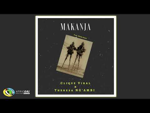 Clique Viral - Makanja [Feat. Theresa Ng'ambi] (Official Audio)