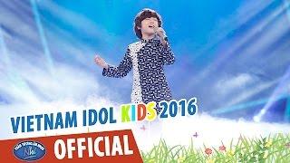 vietnam idol kids 2016 - gala 5 - que nha - gia khiem