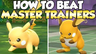 How To Beat Pikachu & Raichu Master Trainers Guide!