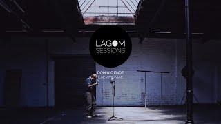 Dominic Ende - Cerimonia | LAGOM SESSIONS