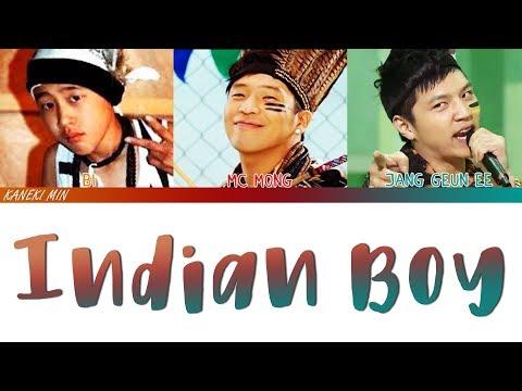 엠씨몽 MC MONG - 인디언 보이 Indian Boy (ft.Jang-geuni, B.I) (COLOR CODED LYRICS )