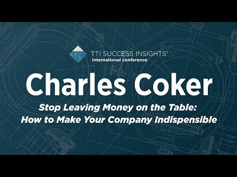 Stop Leaving Money On The Table: How to make your company indispensible