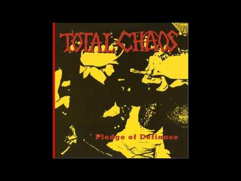 Total Chaos - Lives Are Squandered