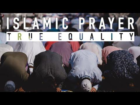 True Equality Through Islamic Prayer