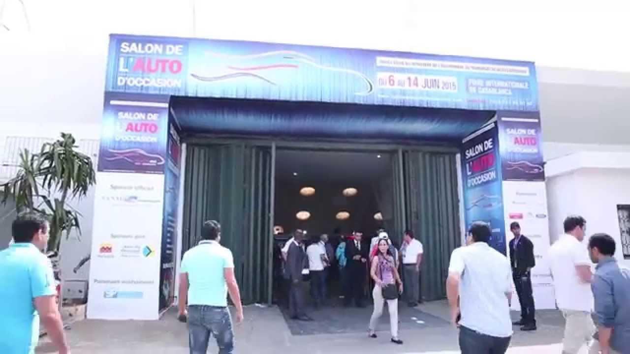 ouverture du salon de l 39 auto d 39 occasion casablanca youtube