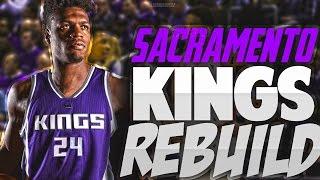 Rebuilding the NEW LOOK SACRAMENTO KINGS! THE GREATEST REBULD EVER?!! - NBA 2K17 MYLEAGUE