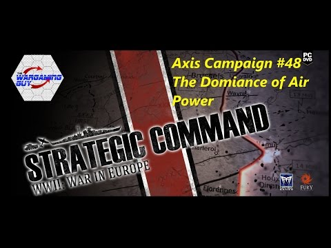 48 Strategic Command Axis - The Dominance of Air Power