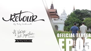 "【OFFICIAL TEASER 】 PCHY Live @DharaDhevi - EP.03 ""If We"