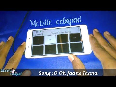 O oh jaane jaana  Cover -mobile octapad | use earphones